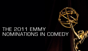 Post image for The 2011 Emmy Nominations In Comedy and Our Outrage Over Who Was Snubbed
