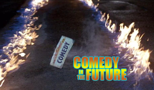 Post image for Comedy…In The Future!!!!